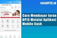Cara Membayar Iuran BPJS Melalui Aplikasi Mobile Cash