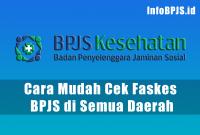 Cara Mudah Cek Faskes BPJS di Semua Daerah
