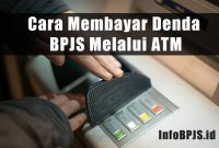 Cara Membayar Denda BPJS Melalui ATM