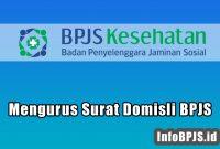 Cara Mengurus Surat Domisli Untuk BPJS