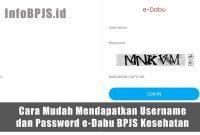Cara Mudah Mendapatkan Username dan Password e-Dabu BPJS Kesehatan